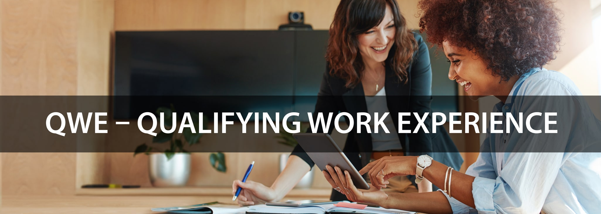 QWE-Qualifying Work Experience